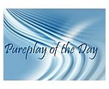 pureplay of the day