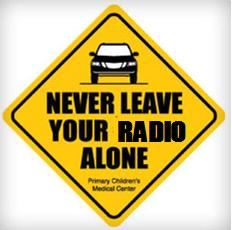 never leave your radio alone
