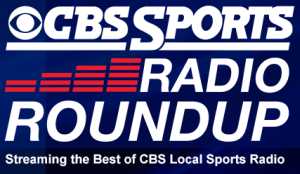 cbs sports radio roundup 300w