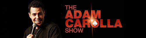 adam carolla show 500w
